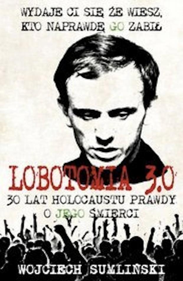 Lobotomia-3-0-Trzydziesci-lat-holocaustu-prawdy-o-jego-smierci_Wojciech-Sumlinski,images_product,5,978-83-938942-3-9